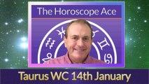 Taurus Weekly Horoscope from 14th January - 21st January
