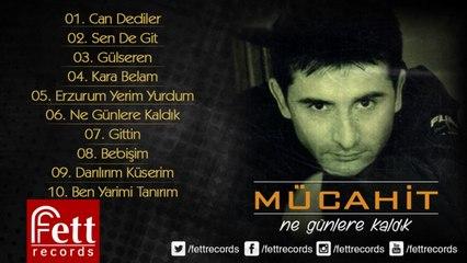 Mücahit - Erzurum Yerim Yurdum