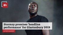 Stormzy Advises Fans To Come See His Performance At Glastonbury