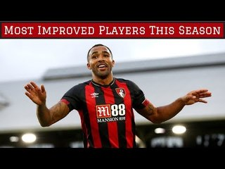 7 Most Improved Footballers This Season