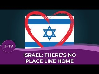 Israel: There's No Place Like Home