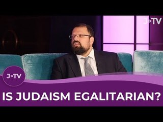 Is Judaism Egalitarian? Discussing Gender Roles in Judaism.