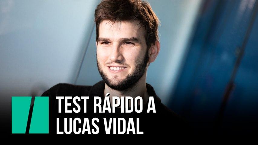 Test rápido a Lucas Vidal