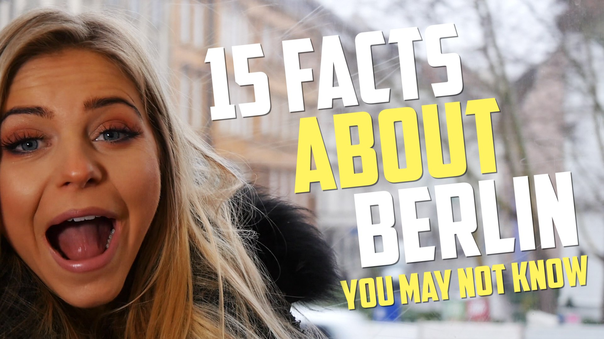 Berlin Facts! Presented by Alex Gray