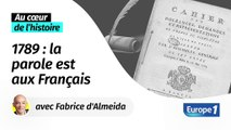 1789, l'année où les Français ont écrit leurs cahiers de doléances