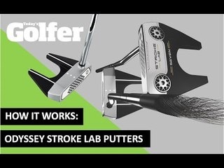 HOW IT WORKS: Odyssey Stroke Lab Putters