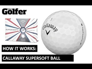 HOW IT WORKS: Callaway Supersoft ball