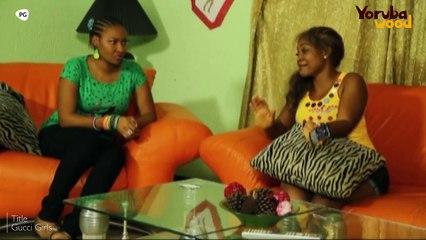 Gucci Girls - Latest Blockbuster Yoruba Movie 2018 Starring Mercy Aigbe, Doris Simeon, Iyabo Ojo.