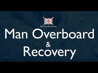 Man Overboard & Recovery