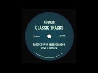 Product Of Da Neighbourhood - 'Living In Brooklyn' (Roach Motel Dub)