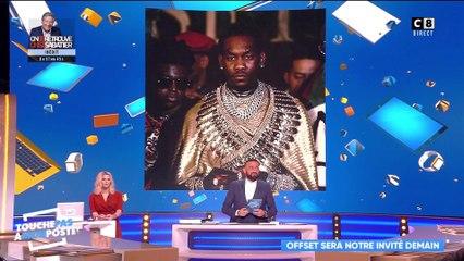 Offset, le rappeur américain dans TPMP !
