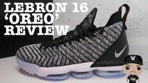 Nike Lebron 16 Oreo Sneaker Detailed Review