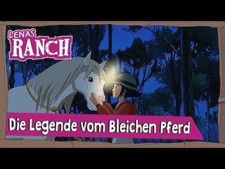 Die Legende vom Bleichen Pferd - Staffel 2 Folge 11 | Lenas Ranch