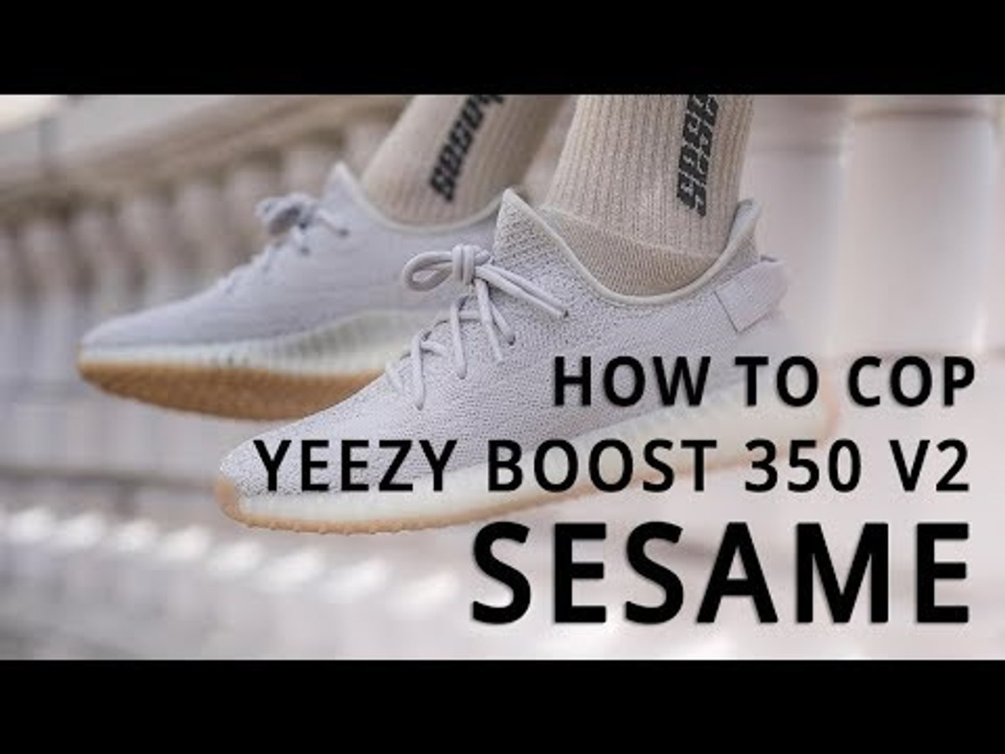 adidas YEEZY BOOST 350 V2 'Sesame' | How To Cop Guide