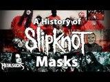 A History of SLIPKNOT's Masks!   MetalSucks