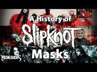 A History of SLIPKNOT's Masks! | MetalSucks