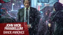 JOHN WICK PARABELLUM (Keanu Reeves) - Bande annonce VOST