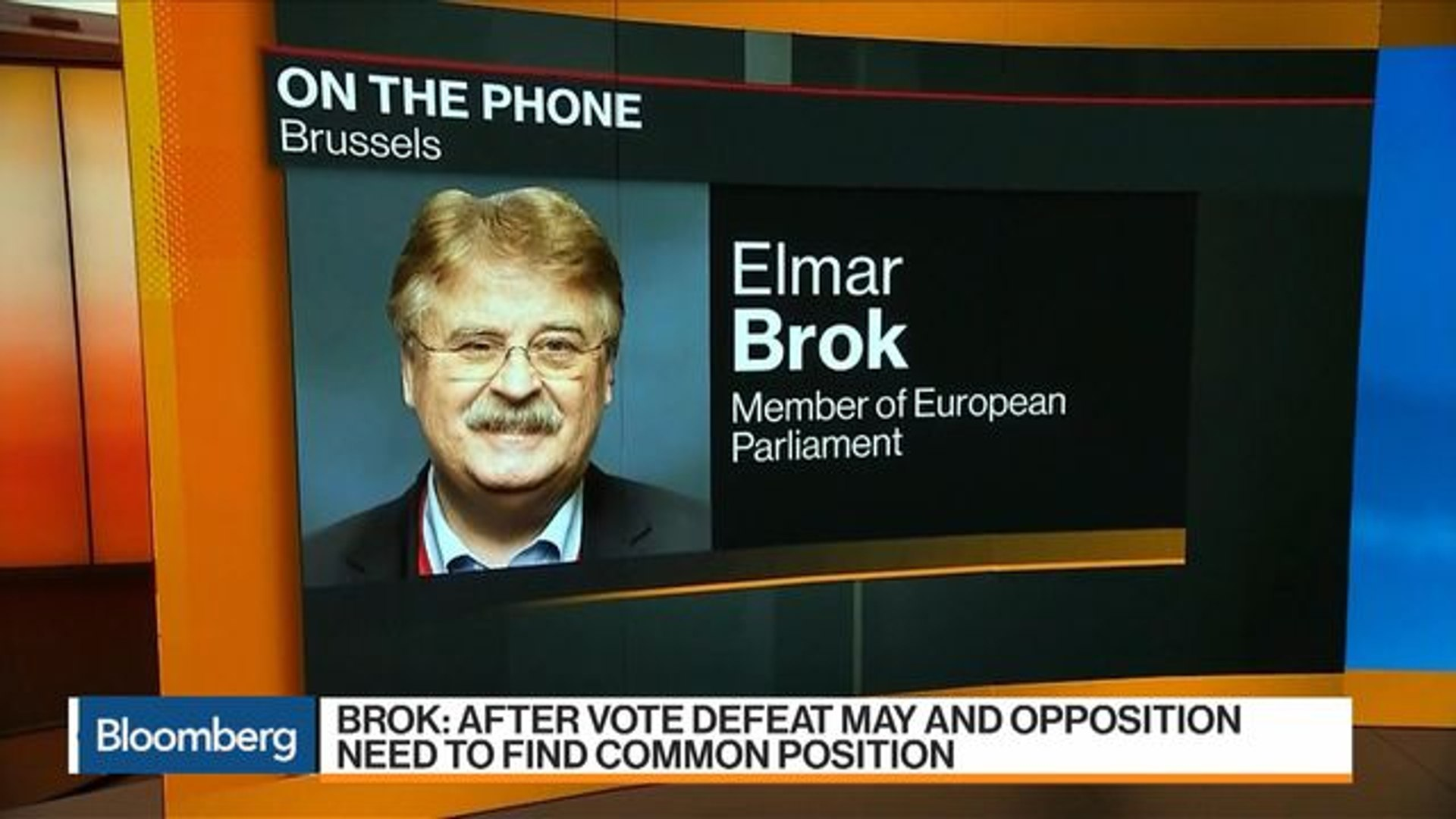 European Parliament's Brok Says May, Opposition Need to Find Common Position