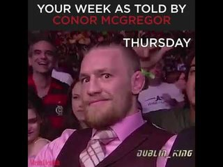 Your Week – as Told by Conor McGregor