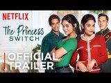 The Princess Switch   Official Trailer [HD]   Netflix