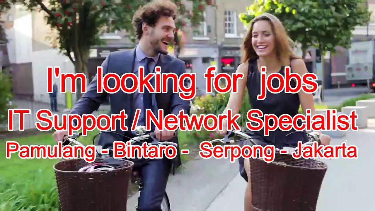 IT Support Network Specialist Pondok Petir Pamulang Tangerang Selatan