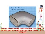 pioneer air conditioner Decorative PVC Line Cover Kit for Mini Split Air Conditioners and