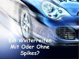 Ein Winterreifen Mit Oder Ohne Spikes