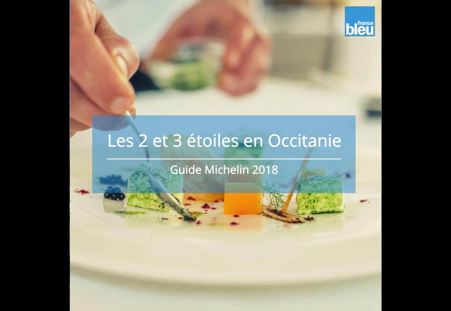 Guide Michelin 2018 Les 2 Et 3 étoiles En Occitanie