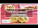 3 Milanesas delirantes   Cocina Delirante