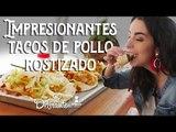 ¡Pollo Rostizado los MEJORES TACOS!| México Lindo y Qué Rico | Cocina Delirante