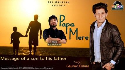Gaurav Kumar - Papa Mere