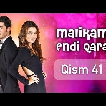 Malikam Endi Qara 41 Qism