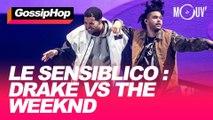 Le sensiblico : Drake vs The Weeknd