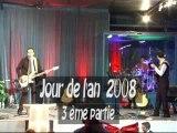 Jour de l'an 2008 3 ème partie