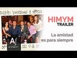 Trailer - How I Met Your Mother Promo - La amistad es para siempre