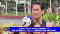 DSWD  Panukalng pag-amyenda sa age of criminal liability, dapat pag-aralang mabuti