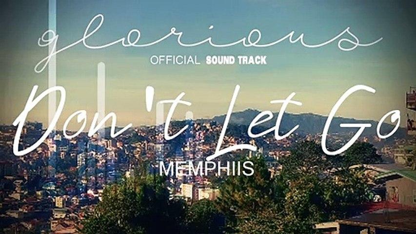 Memphiis -  Don't Let Go | Glorious OST (Audio)