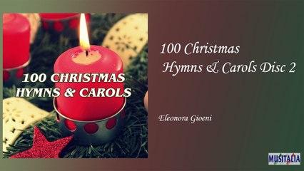Eleonora Gioeni - 100 Christmas Hymns & Carols Disc 2