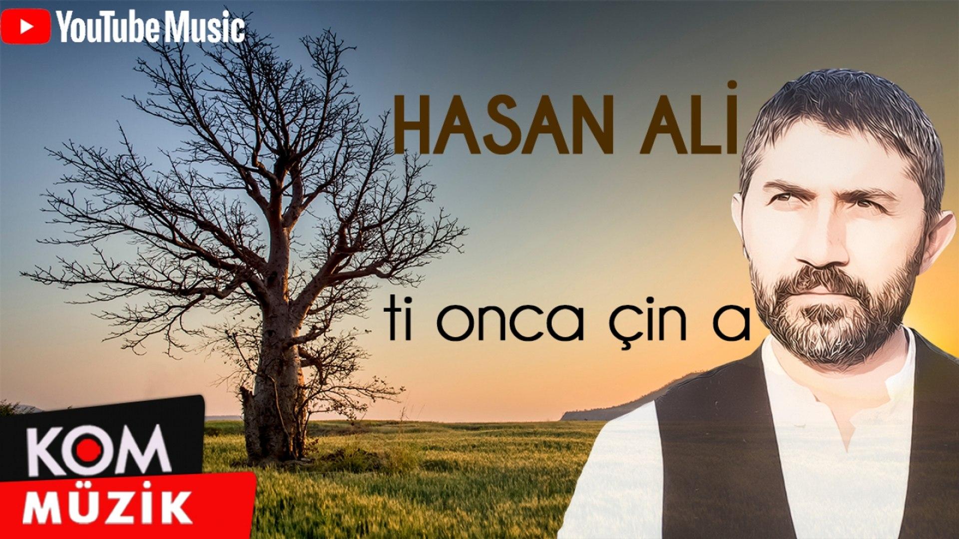 Hasan Ali - Ti Onca Çîn a [Official Audio]