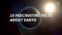 10 Interesting Facts About Earth