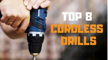Best Cordless Drill in 2019 - Top 8 Cordless Drills Review