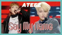 [HOT] ATEEZ - Say My Name ,에이티즈 - Say My Name Show Music core 20190126