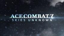 Ace Combat 7 : Skies Unknown - Carnet de développeurs #4