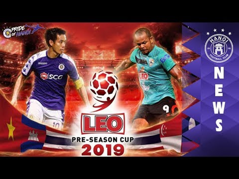 Trực tiếp: Chung kết LEO PRE-SEASON CUP 2019 | CLB Hà Nội - Chiangrai United FC | HANOI FC