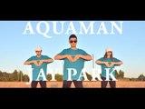 Jay Park 박재범 - Aquaman Dance Cover by SoNE1