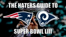 The Haters Guide to Super Bowl 53