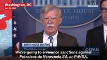 John Bolton Announces Sweeping Sanctions Against Venezuela's State-Owned Oil Company