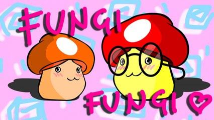 Fungi Fungi Song