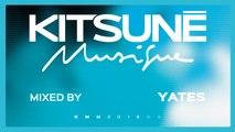 Yates - Kitsuné Musique Mixed by Yates