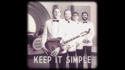 James Barker Band - Keep It Simple
